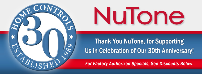 NuTone Helps Home Controls Celebrate 30th!