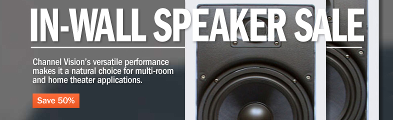 In-Wall Speaker Sale | Channel Vision's  versatile performance makes it a natual choice for multi-room and home theater applications. >> Save 50%